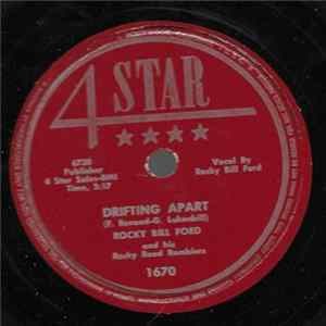 Rocky Bill Ford And His Rocky Road Ramblers - Drifting Apart / There She Goes mp3