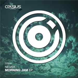 Nelver - Morning Jam EP mp3