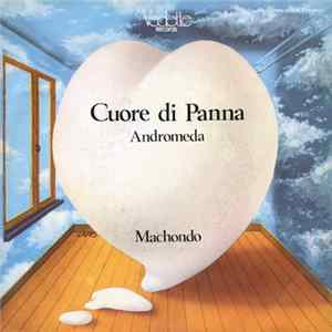 Machondo - Cuore Di Panna mp3