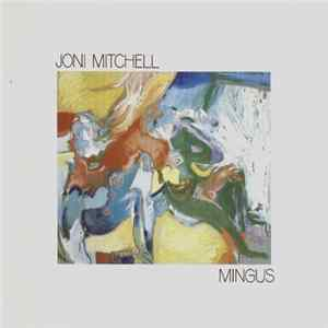 Joni Mitchell - Mingus mp3
