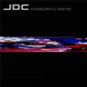 JDC - Pleasureful Nights mp3