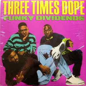 Three Times Dope - Funky Dividends mp3