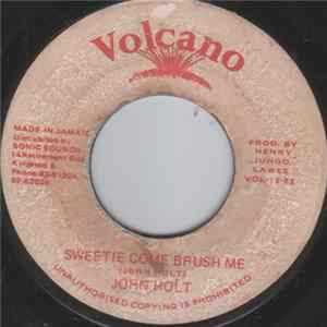 John Holt - Sweetie Come Brush Me mp3