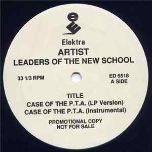 Leaders Of The New School - Case Of The P.T.A. mp3