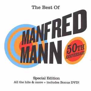 Manfred Mann - The Best Of Manfred Mann (50th Anniversary) mp3