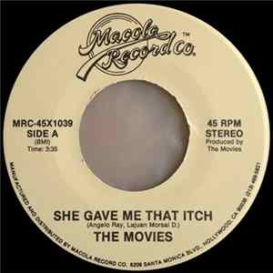 The Movies - She Gave Me That Itch / The Love In You mp3