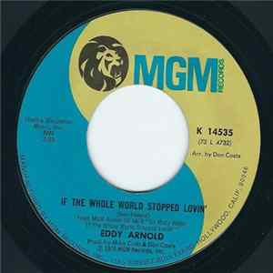 Eddy Arnold - If The Whole World Stopped Lovin' mp3