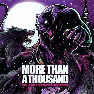 More Than A Thousand - Vol.4 Make Friends And Enemies mp3