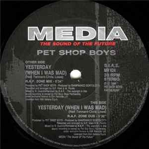 Pet Shop Boys - Yesterday (When I Was Mad) mp3