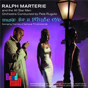 Ralph Marterie And His Marlboro Men - Music For A Private Eye + Big Band Man mp3